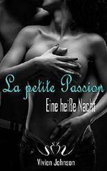 La petite Passion - Eine heiße Nacht