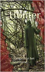 Hunter: Fangzähne bei Vollmond (Neuanfang 1)
