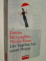 Die Tagebücher einer Nanny : Roman. 3442457440, 9783442457441
