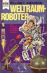 Heyne Bücher Nr. 3105 Weltraum-Roboter Ein heiterer Science-Fiction-Roman