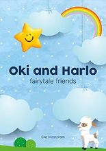 Oki and Harlo: fairytale friends