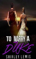 REGENCY: To Marry a Duke (Regency Romance Collection)