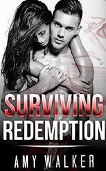MILITARY ROMANCE COLLECTION: Surviving Redemption (Contemporary Soldier Alpha Male Romance Collection)