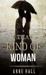 REGENCY ROMANCE: That Kind Of Woman (Regency Historical Romance Collection) (Rogue Hearts)