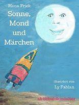 Sonne, Mond und Märchen - Hättet ihr`s gewusst?