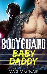 BODYGUARD BABY DADDY