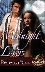 ROMANCE: Midnight Lovers: PARANORMAL ROMANCE: Night Lovers (BBW)(Billionaire)(BWWM)(Fantasy)(Vampire)(Shapeshifter)(Seduced by the Alpha)(MEGA Billionaire ... Day)(Taboo Romance) (SHADE OF VAMPIRES)