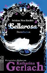 Bellarosa - Dornröschen