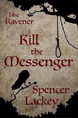 The Ravener: Kill the Messenger