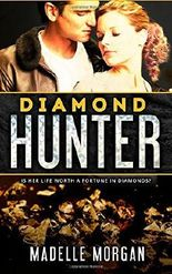 Diamond Hunter by Madelle Morgan (2015-01-30)