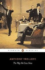 The Way We Live Now (Penguin Classics) by Anthony Trollope (1994-04-28)