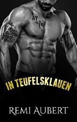 In Teufelsklauen (Biker Liebesromane deutsch, Erotik ab 18 unzensiert, verführt)