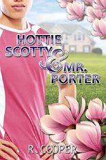 Hottie Scotty and Mr. Porter