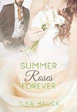 Summerroses Forever (Roses of Louisville Reihe 4)