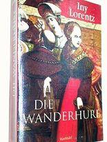 Die Wanderhure : Roman. Weltbild Paperback ; 9783828972933 3828972934