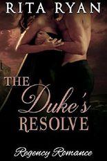 Romance: Regency Romance: The Duke's Resolve (Historical Victorian Romance) (Historical Regency Romance Menage Short Stories)