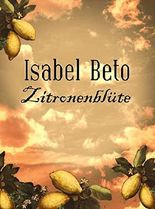 Zitronenblüte: Zwei Kurzgeschichten