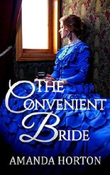 Romance: Marriage of Convenience Romance: The Convenient Bride (Regency Mail Order Bride Romance)