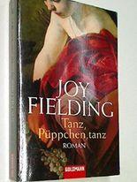 Tanz, Püppchen, tanz : Roman. 1. Auflage 2007, ; 9783442465361