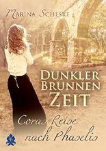 Dunkler Brunnen Zeit: Coras Reise nach Phaselis