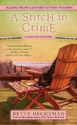 A Stitch in Crime (A Crochet Mystery) by Betty Hechtman (2010-02-02)