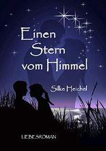 Einen Stern vom Himmel: Liebesroman (Sonderausgabe)