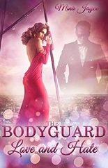 The Bodyguard - Love and Hate