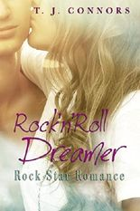 Rock'n'Roll Dreamer: Rock Star Romance