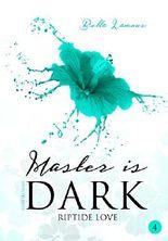 Master is dark 4: Riptide Love