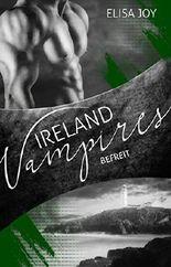 Ireland Vampires - Befreit