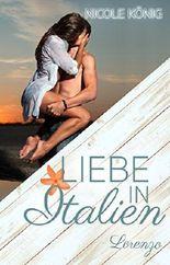Liebe in Italien - Lorenzo: Ein Sommer-Roman