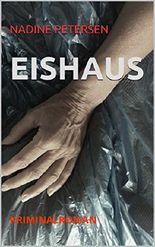 EISHAUS: KRIMINALROMAN