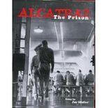 Alcatraz, the Prison by Jay Stuller (1999-07-31)