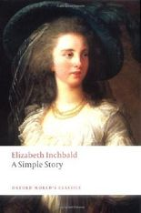 A Simple Story (Oxford World's Classics) by Elizabeth Inchbald (2009-09-14)
