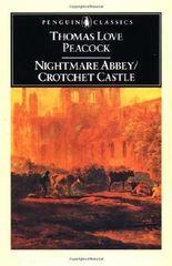 Nightmare Abbey & Crotchet Castle (Penguin Classics) by Thomas Love Peacock (1969-06-30)