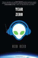 Year Zero: A Novel by Rob Reid (2012-07-10)