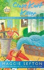 Close Knit Killer (A Knitting Mystery) by Maggie Sefton (2013-06-04)