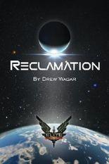 Elite: Reclamation (Elite: Dangerous) (Volume 1) by Mr Drew Wagar (2015-12-18)