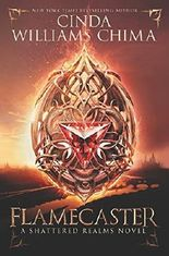 Flamecaster (Shattered Realms) by Cinda Williams Chima (2016-04-05)