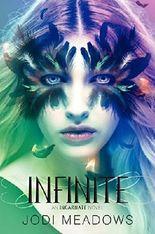 Infinite (Incarnate Trilogy) by Jodi Meadows (2014-01-28)