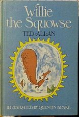 Willie the squowse by Ted Allan (1978-08-02)