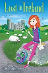 Lost in Ireland by Cindy Callaghan (2016-03-01)