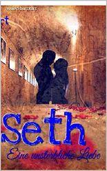 Seth - Eine unsterbliche Liebe