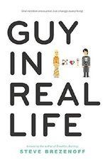 Guy in Real Life by Steve Brezenoff (2015-05-26)