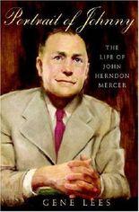 Portrait of Johnny: The Life of John Herndon Mercer by Gene Lees (2004-10-26)