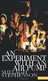 An Experiment With An Air Pump (Modern Plays) by Shelagh Stephenson (1998-10-29)