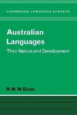 Australian Languages: Their Nature and Development (Cambridge Language Surveys) by R. M. W. Dixon (2007-11-05)