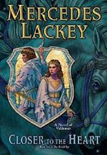 Closer to the Heart: Book Two of Herald Spy (Valdemar: The Herald Spy) by Mercedes Lackey (2015-10-06)
