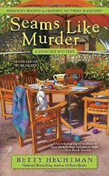 Seams Like Murder (A Crochet Mystery) by Betty Hechtman (2016-05-03)