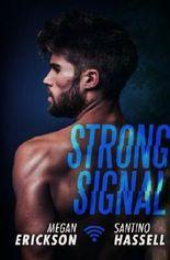 Strong Signal (Cyberlove) (Volume 1) by Megan Erickson (2016-02-15)